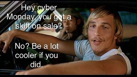 Truth #skifflife #texas #cybermonday #fishing #alrightalrightalright...