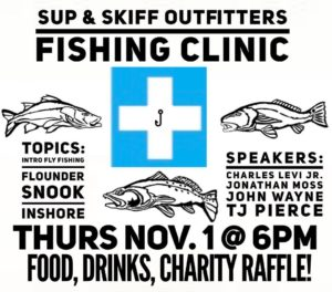 Next Thurs Nov. 1 Don't miss the Free Fishing Clinic at our shop! Free food, dri